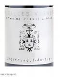 Domaine Chante Cigale Vieilles Vignes 2015